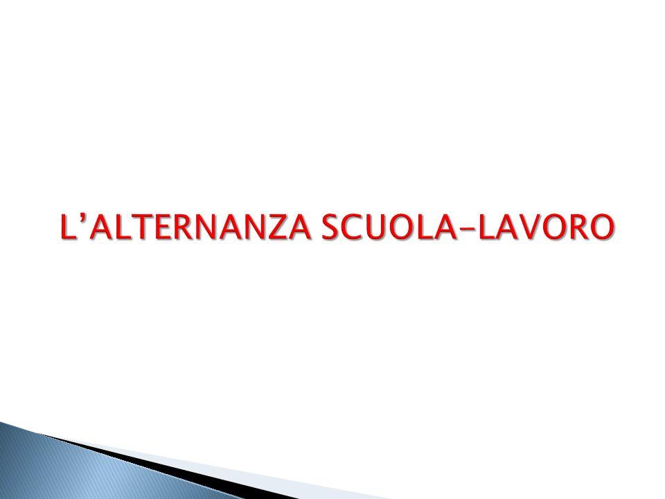 L'ALTERNANZA SCUOLA-LAVORO