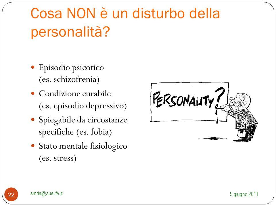 Cosa NON è un disturbo della personalità