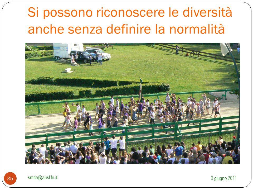 Si possono riconoscere le diversità anche senza definire la normalità