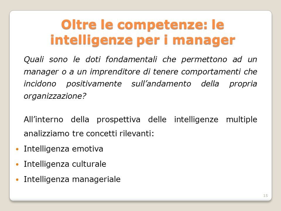 Oltre le competenze: le intelligenze per i manager