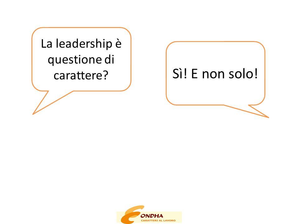 La leadership è questione di carattere