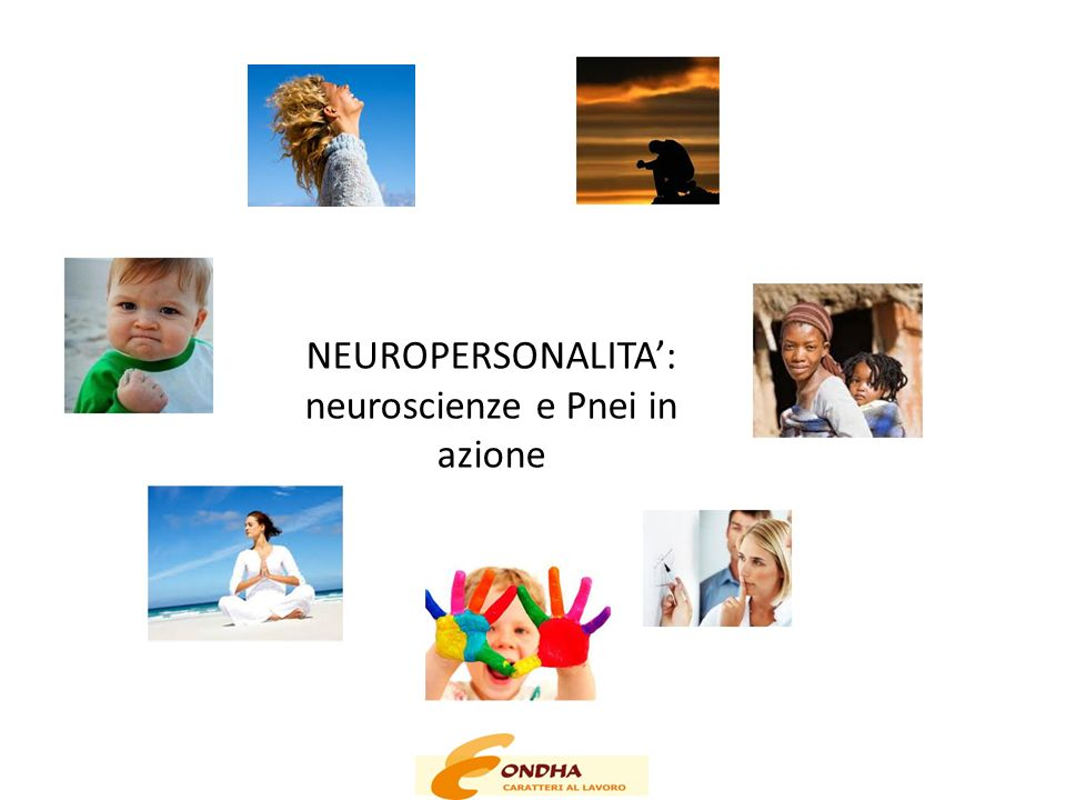 NEUROPERSONALITA': neuroscienze e Pnei in azione