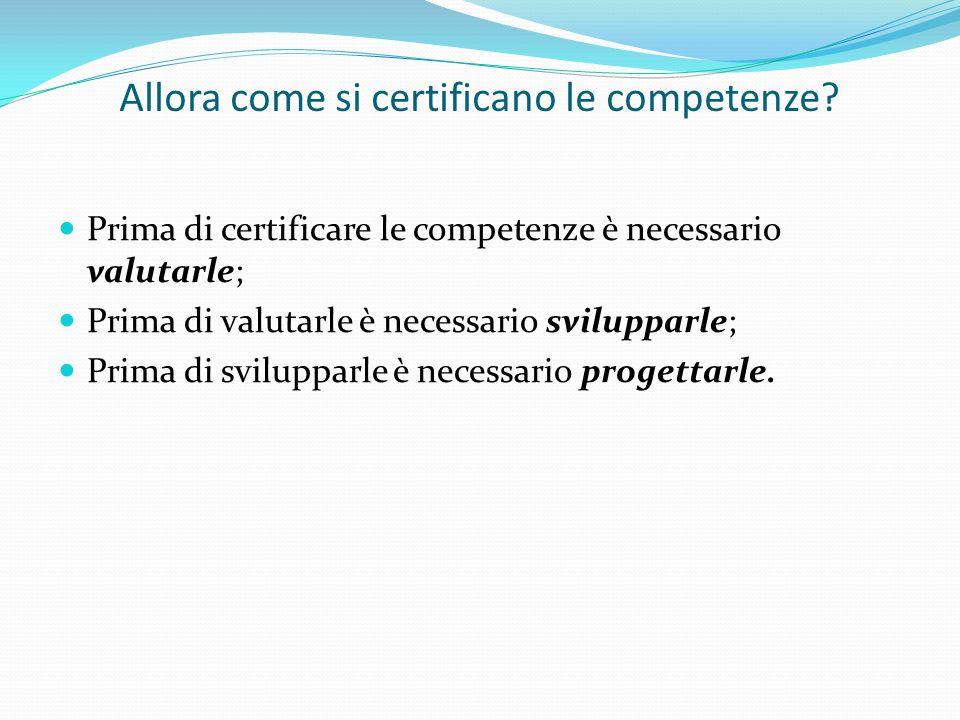 Allora come si certificano le competenze