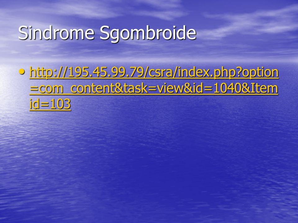 Sindrome Sgombroide http://195.45.99.79/csra/index.php option=com_content&task=view&id=1040&Itemid=103.
