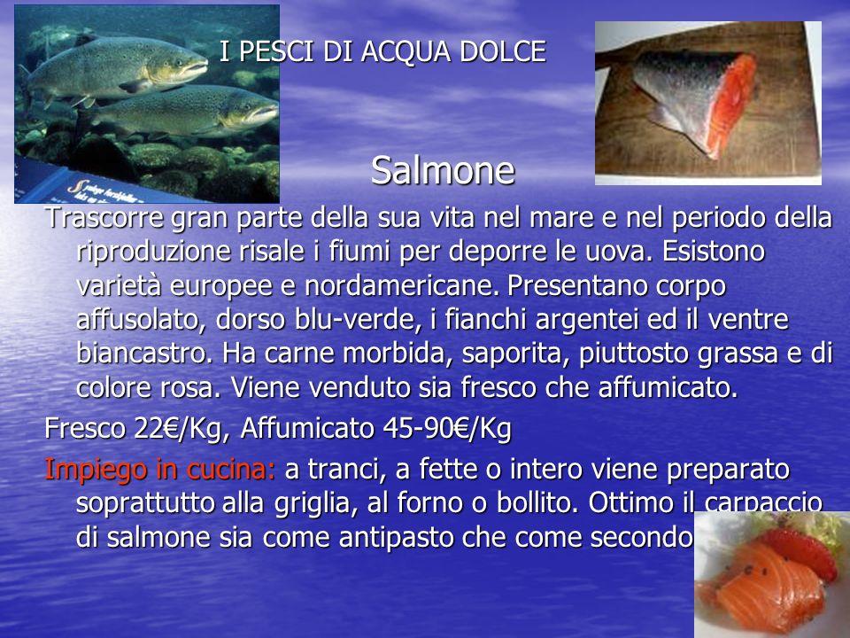 Salmone I PESCI DI ACQUA DOLCE