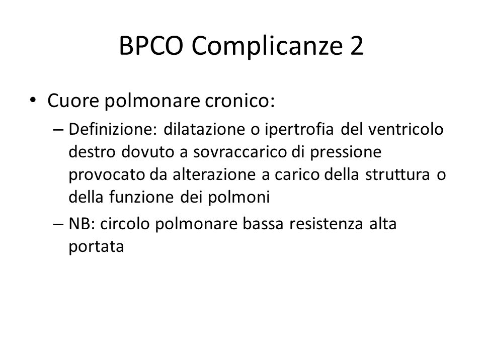 BPCO Complicanze 2 Cuore polmonare cronico: