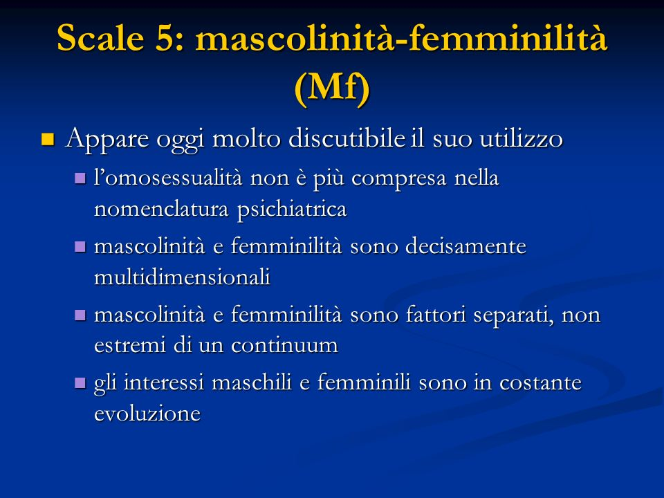 Scale 5: mascolinità-femminilità (Mf)