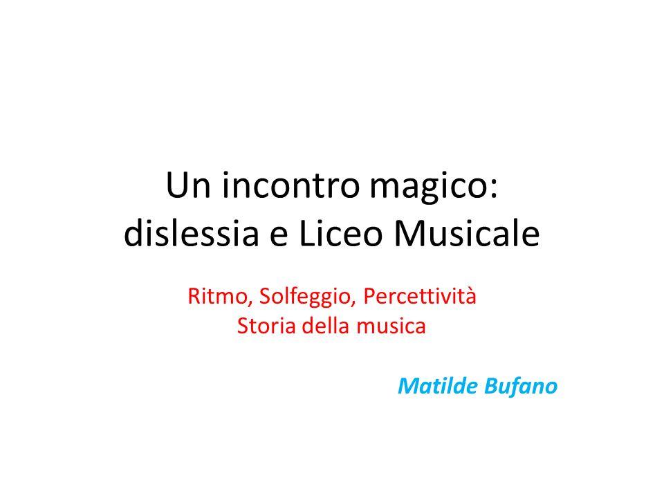 Un incontro magico: dislessia e Liceo Musicale