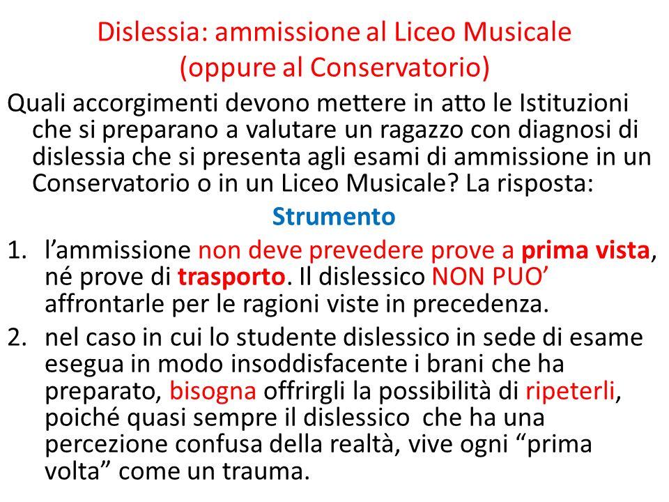 Dislessia: ammissione al Liceo Musicale (oppure al Conservatorio)