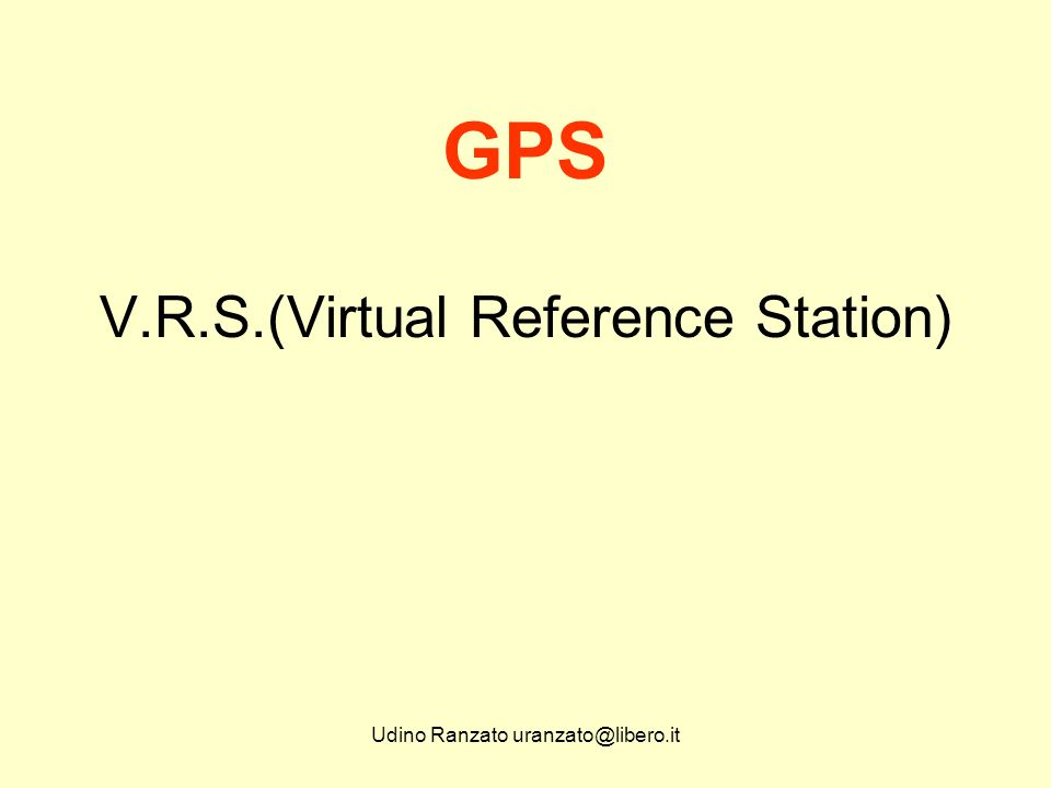 GPS V.R.S.(Virtual Reference Station)