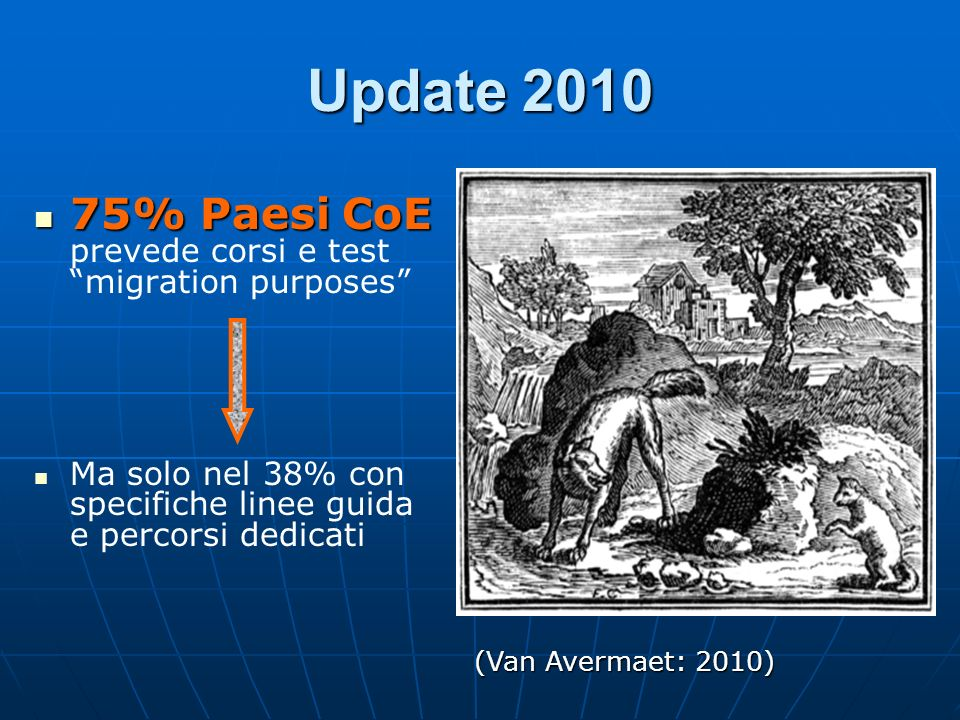 Update 2010 75% Paesi CoE prevede corsi e test migration purposes