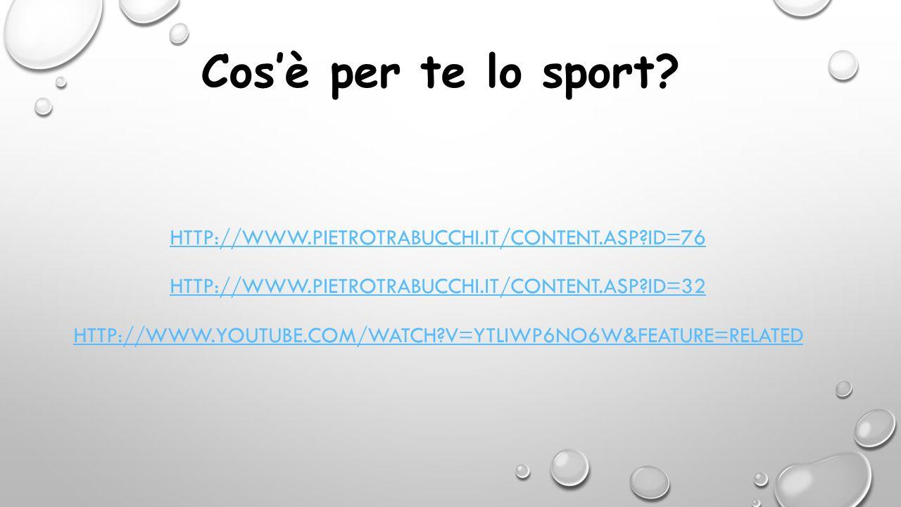 Cos'è per te lo sport