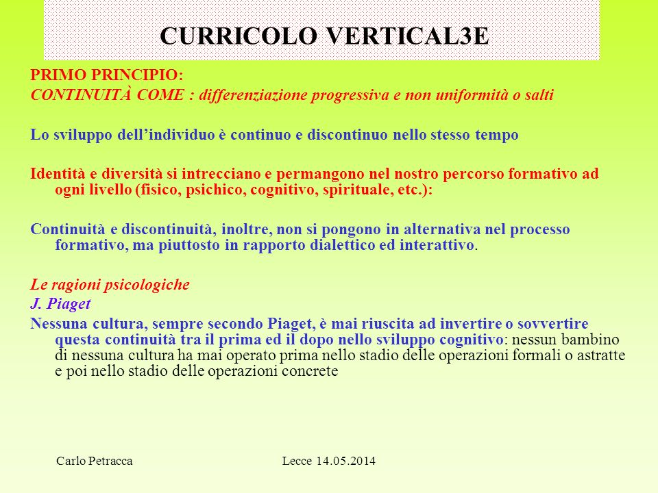 CURRICOLO VERTICAL3E PRIMO PRINCIPIO:
