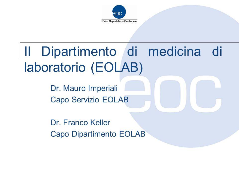 Il Dipartimento di medicina di laboratorio (EOLAB)
