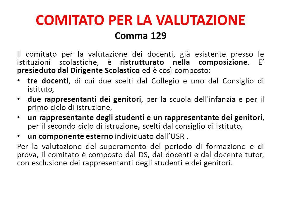 COMITATO PER LA VALUTAZIONE Comma 129