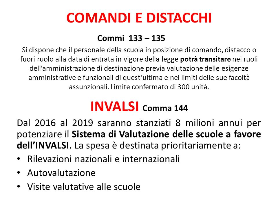 COMANDI E DISTACCHI Commi 133 – 135