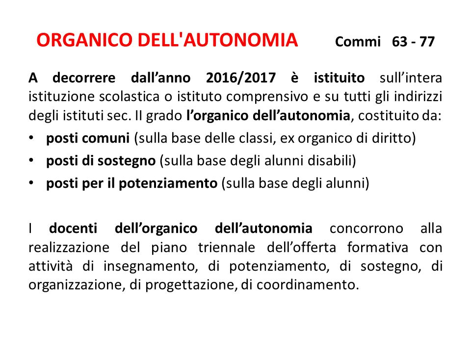 ORGANICO DELL AUTONOMIA Commi 63 - 77