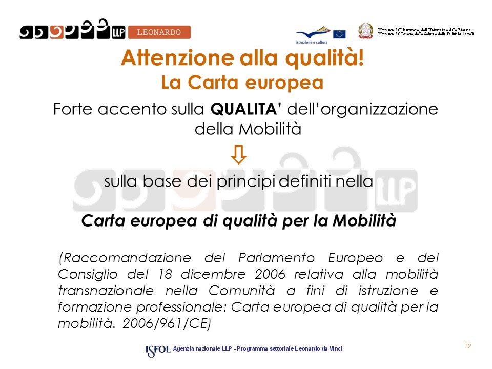 Attenzione alla qualità! La Carta europea