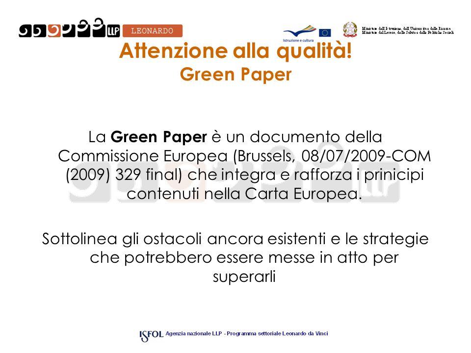 Attenzione alla qualità! Green Paper
