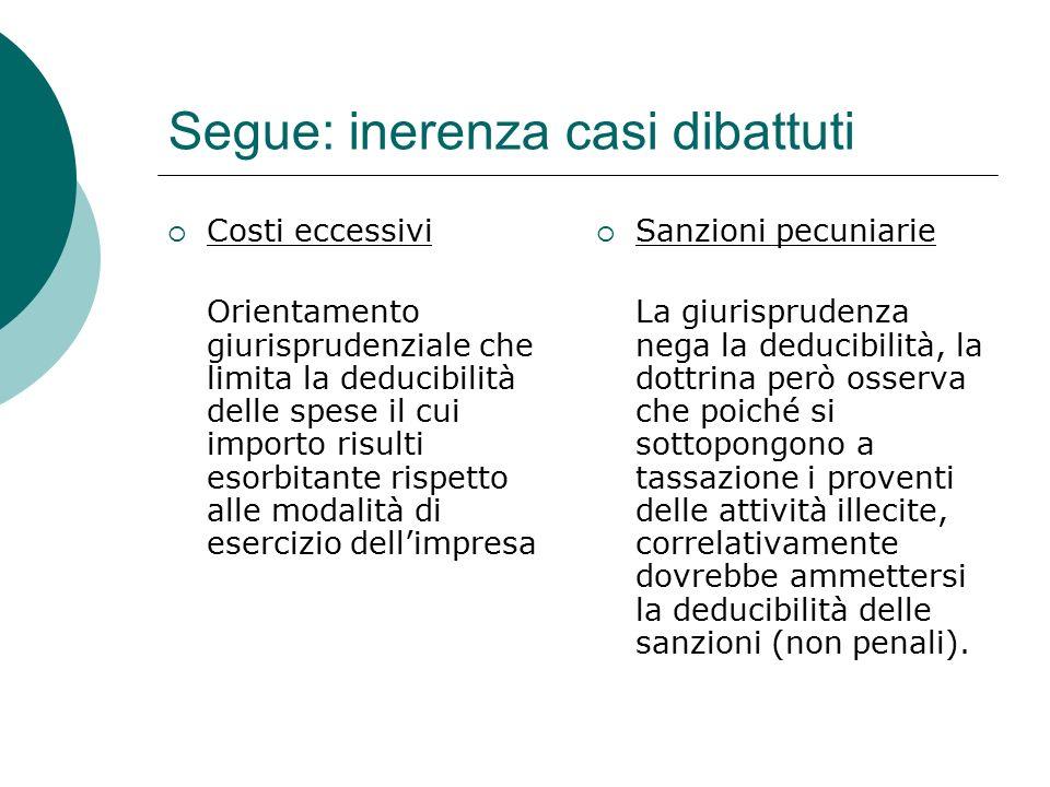 Segue: inerenza casi dibattuti