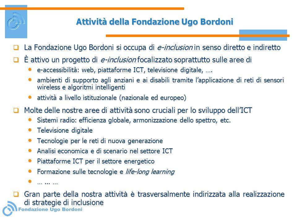 Attività della Fondazione Ugo Bordoni