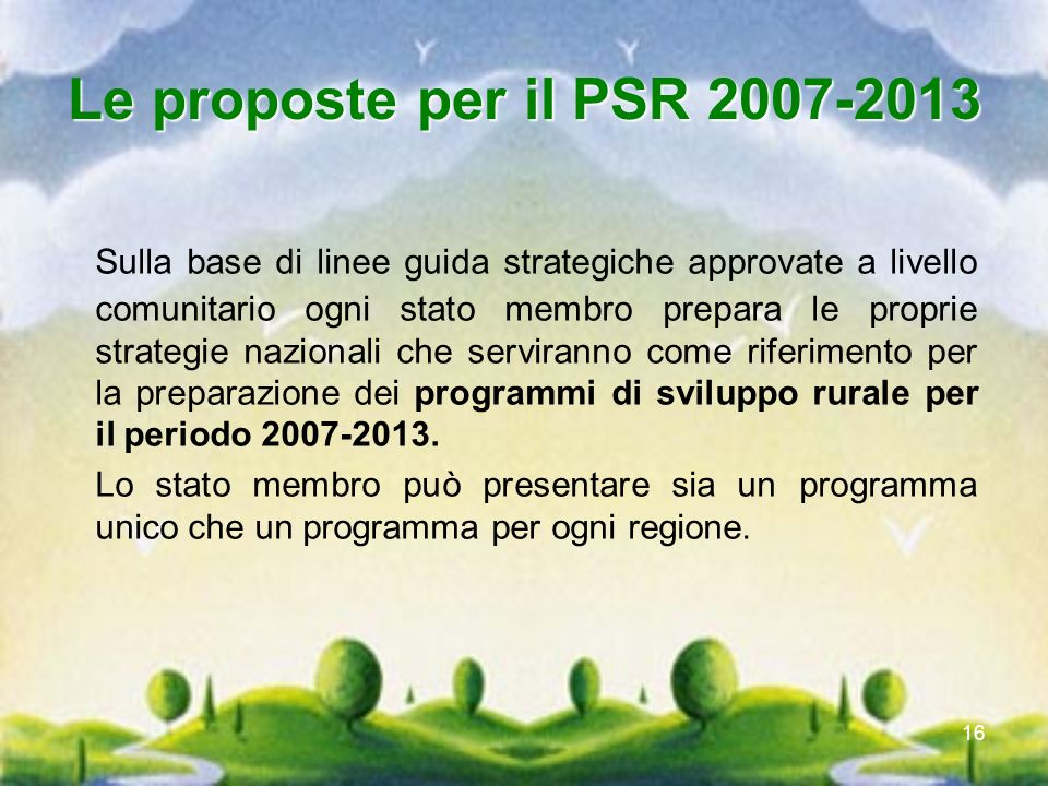 Le proposte per il PSR 2007-2013