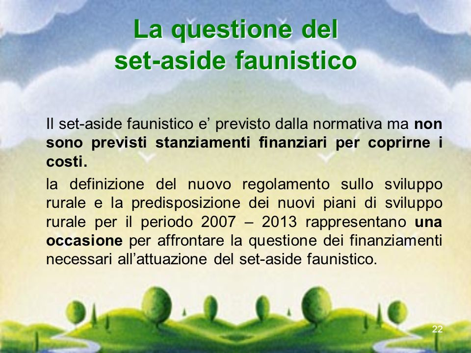 La questione del set-aside faunistico