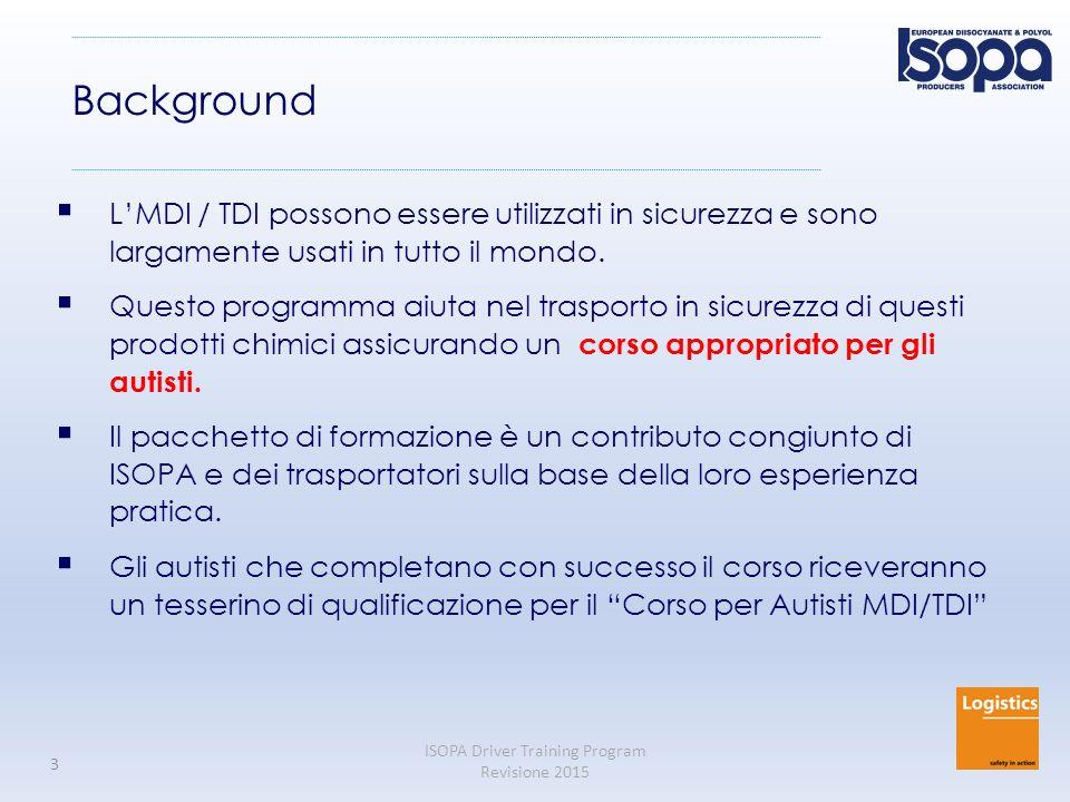 Background L'MDI / TDI possono essere utilizzati in sicurezza e sono largamente usati in tutto il mondo.