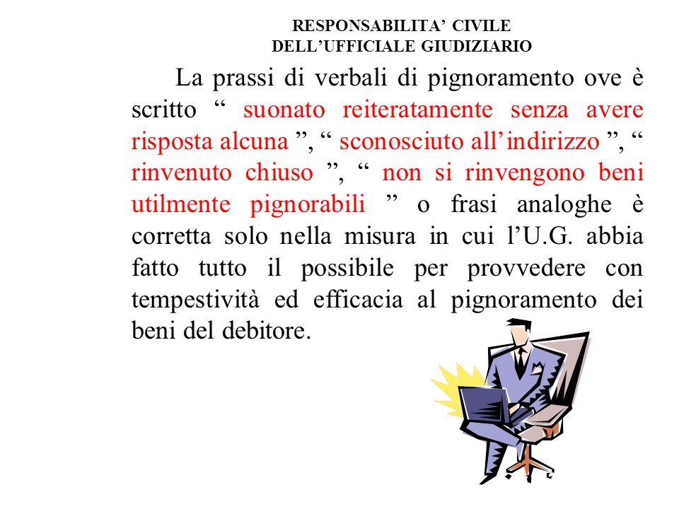 RESPONSABILITA' CIVILE DELL'UFFICIALE GIUDIZIARIO
