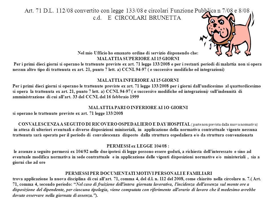 Art. 71 D.L. 112/08 convertito con legge 133/08 e circolari Funzione Pubblica n 7/08 e 8/08 c.d. E CIRCOLARI BRUNETTA