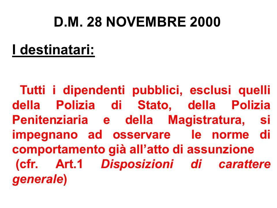 D.M. 28 NOVEMBRE 2000 I destinatari: