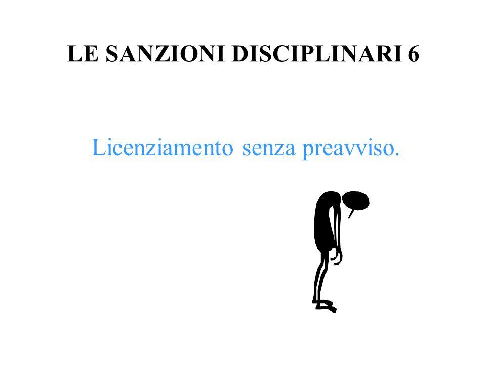 LE SANZIONI DISCIPLINARI 6