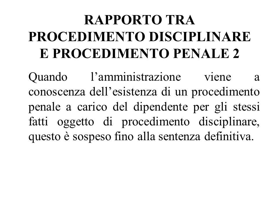 RAPPORTO TRA PROCEDIMENTO DISCIPLINARE E PROCEDIMENTO PENALE 2