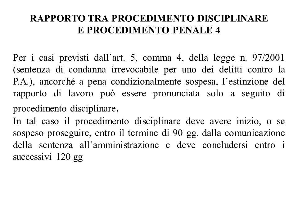 RAPPORTO TRA PROCEDIMENTO DISCIPLINARE E PROCEDIMENTO PENALE 4