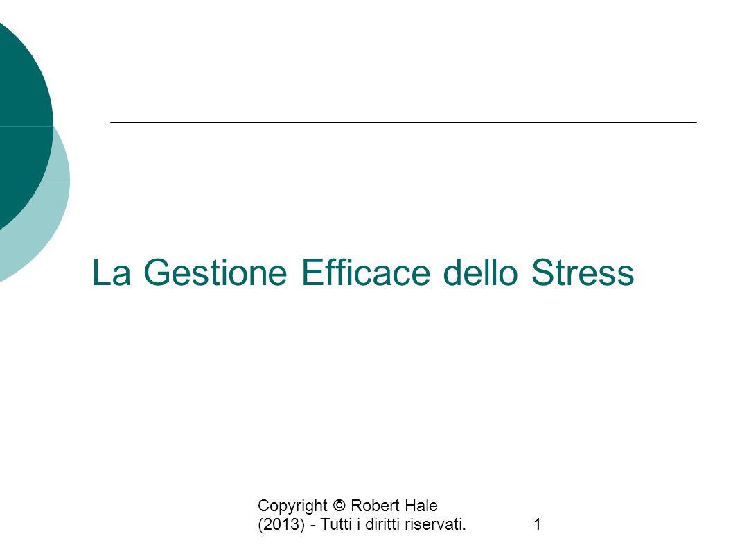 La Gestione Efficace dello Stress