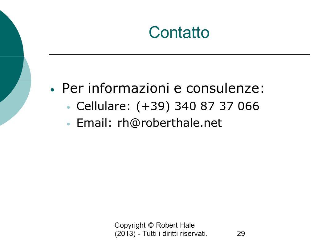 Contatto Per informazioni e consulenze: Cellulare: (+39) 340 87 37 066