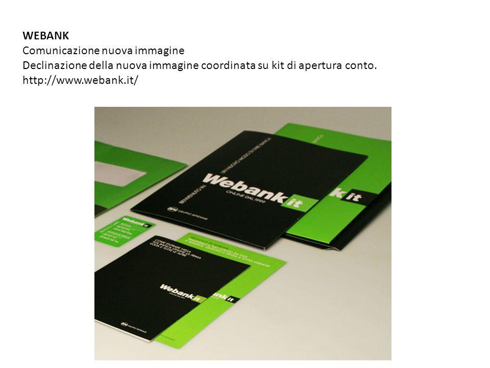 WEBANK Comunicazione nuova immagine. Declinazione della nuova immagine coordinata su kit di apertura conto.