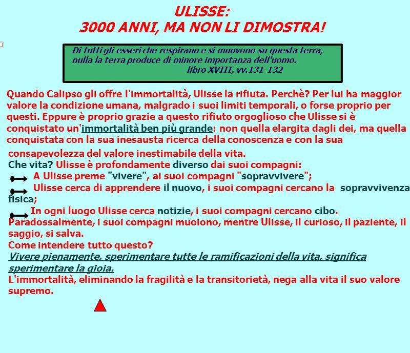 ULISSE: 3000 ANNI, MA NON LI DIMOSTRA!