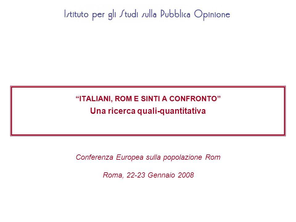 ITALIANI, ROM E SINTI A CONFRONTO Una ricerca quali-quantitativa