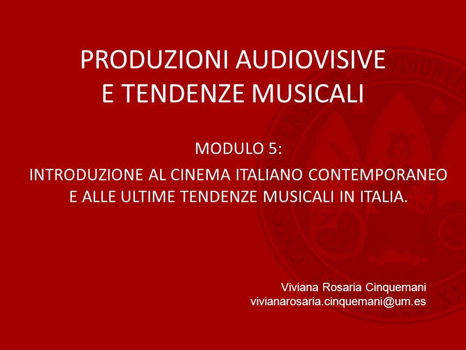 PRODUZIONI AUDIOVISIVE E TENDENZE MUSICALI