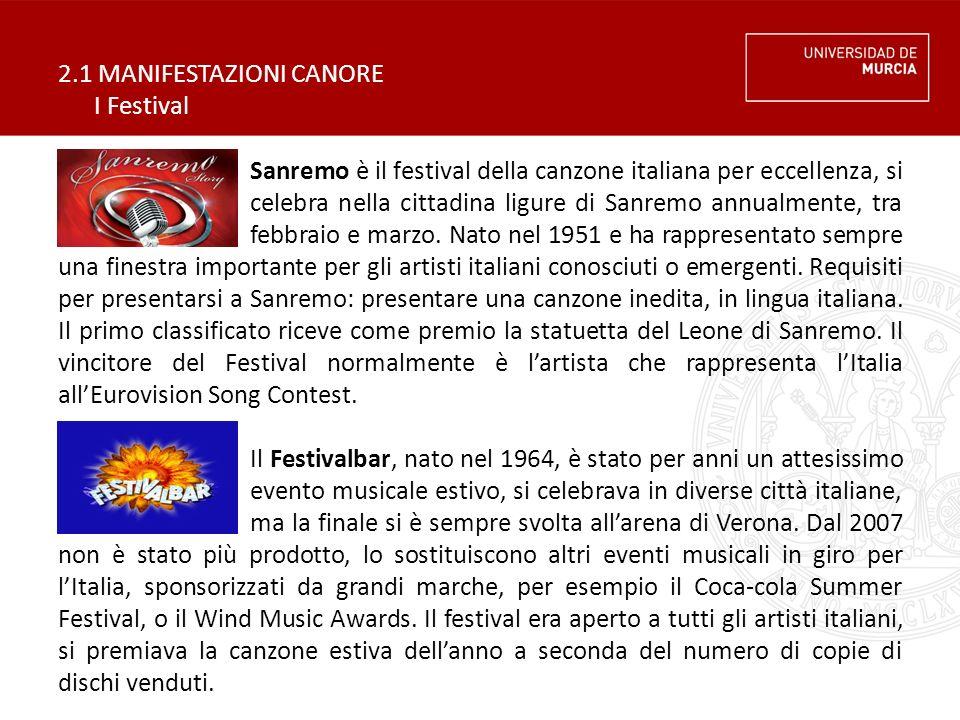 2.1 MANIFESTAZIONI CANORE I Festival