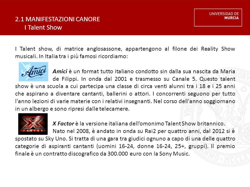 2.1 MANIFESTAZIONI CANORE I Talent Show