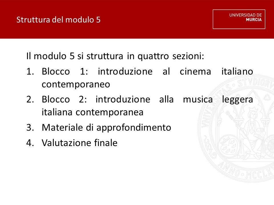 Il modulo 5 si struttura in quattro sezioni: