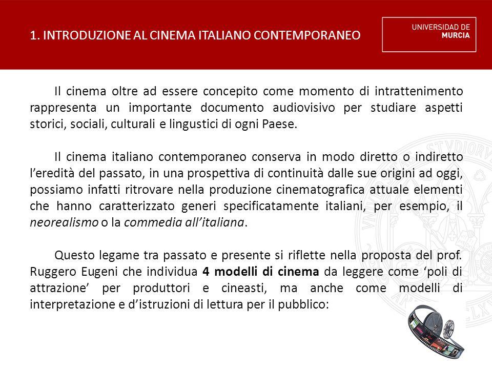 1. INTRODUZIONE AL CINEMA ITALIANO CONTEMPORANEO