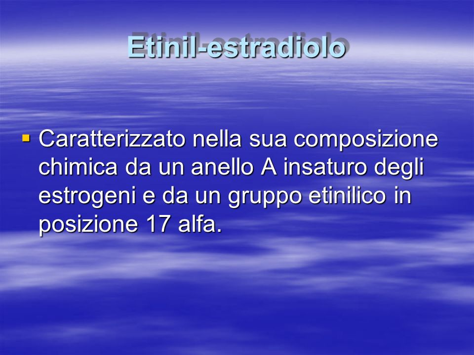 Etinil-estradiolo