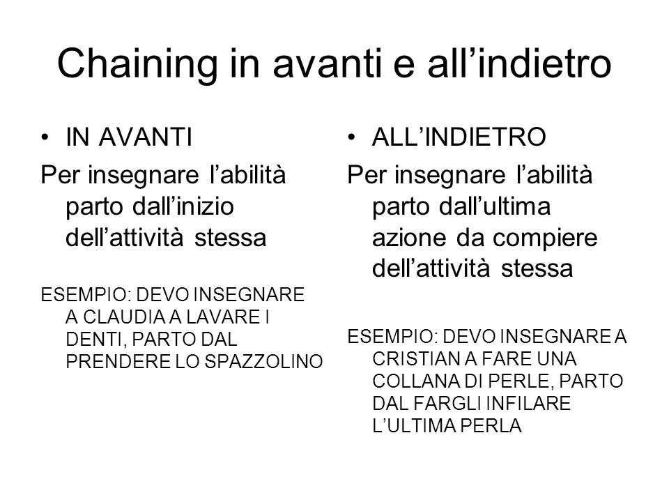 Chaining in avanti e all'indietro