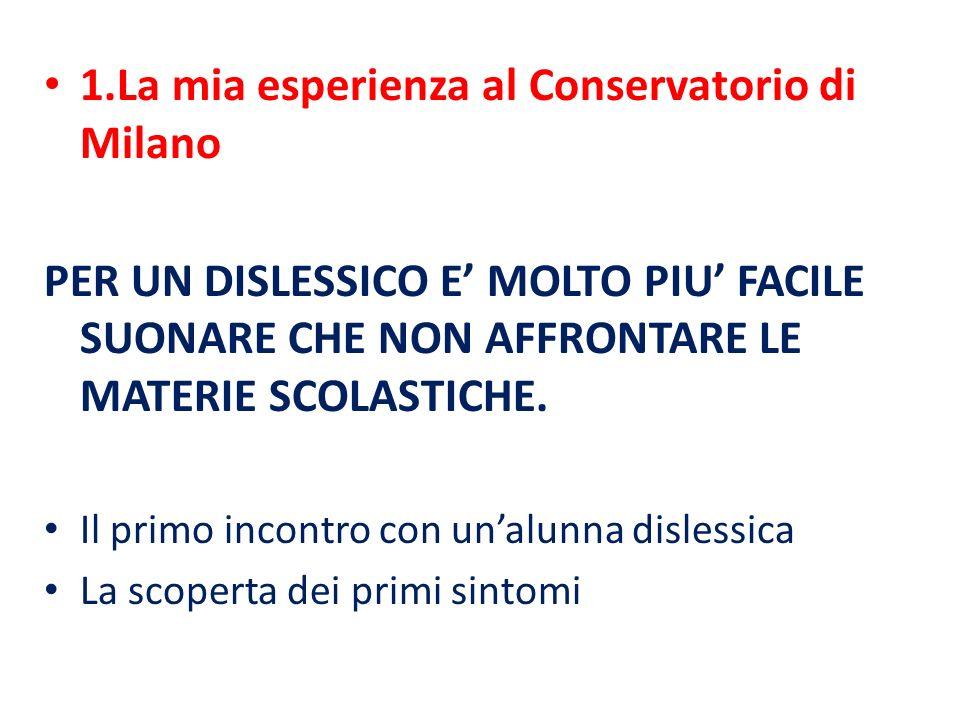 1.La mia esperienza al Conservatorio di Milano
