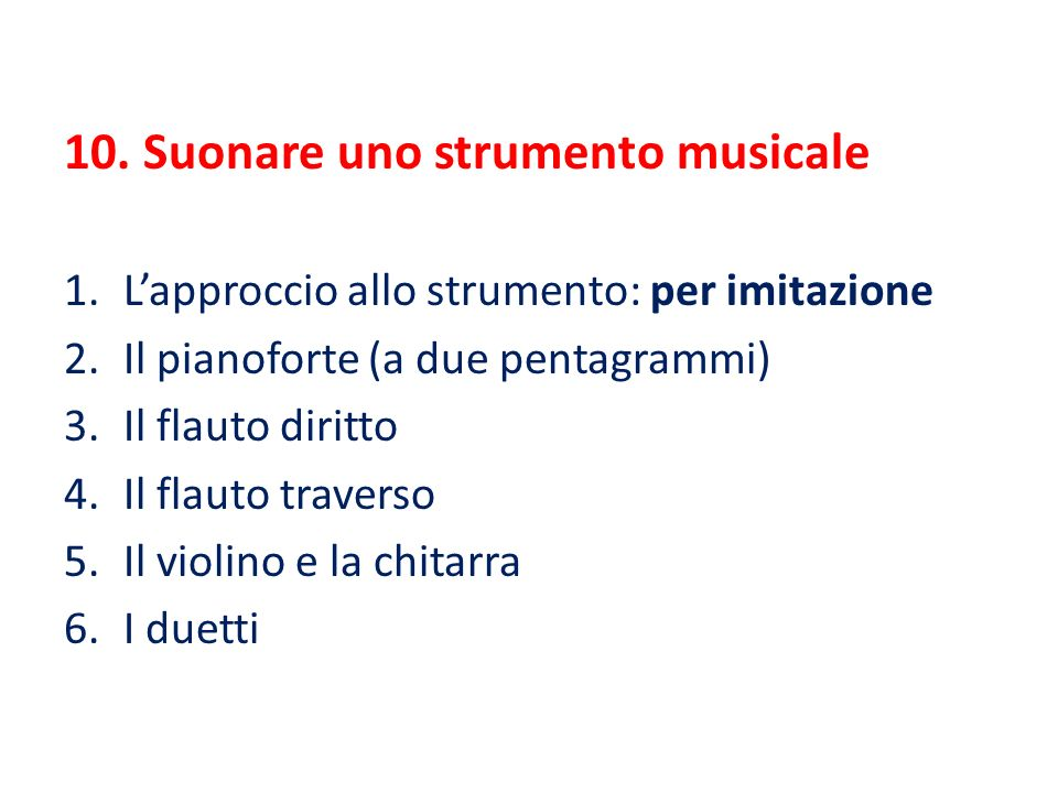 10. Suonare uno strumento musicale