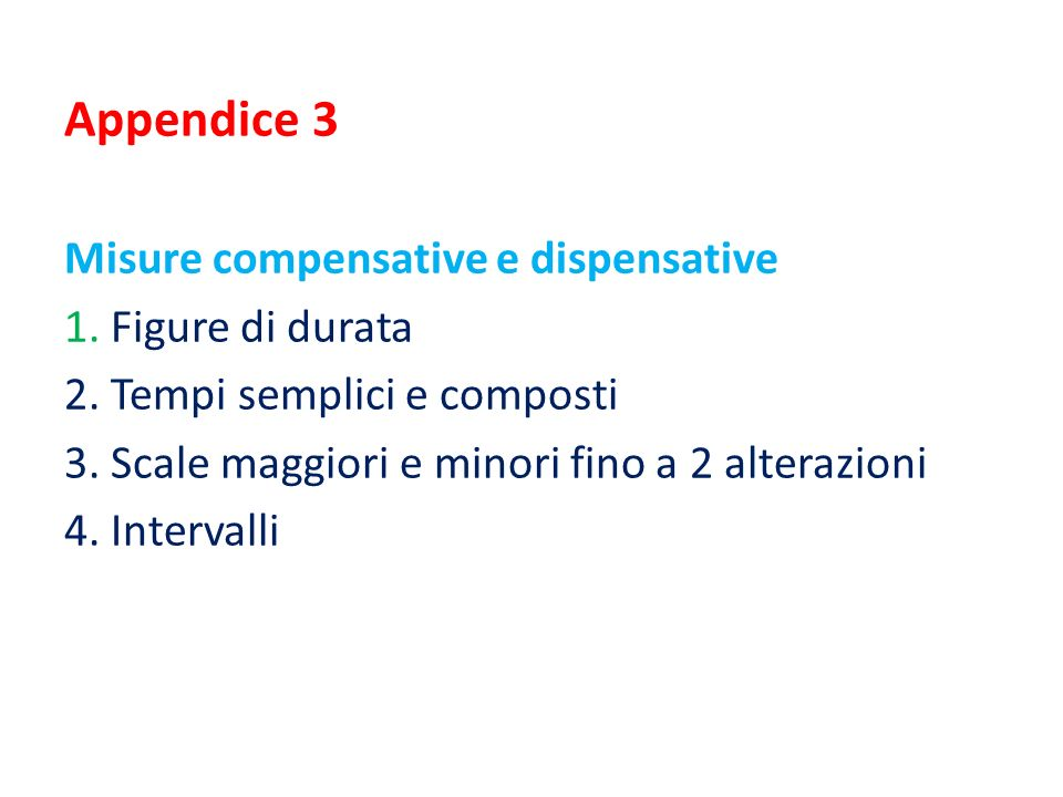 Appendice 3 Misure compensative e dispensative 1. Figure di durata