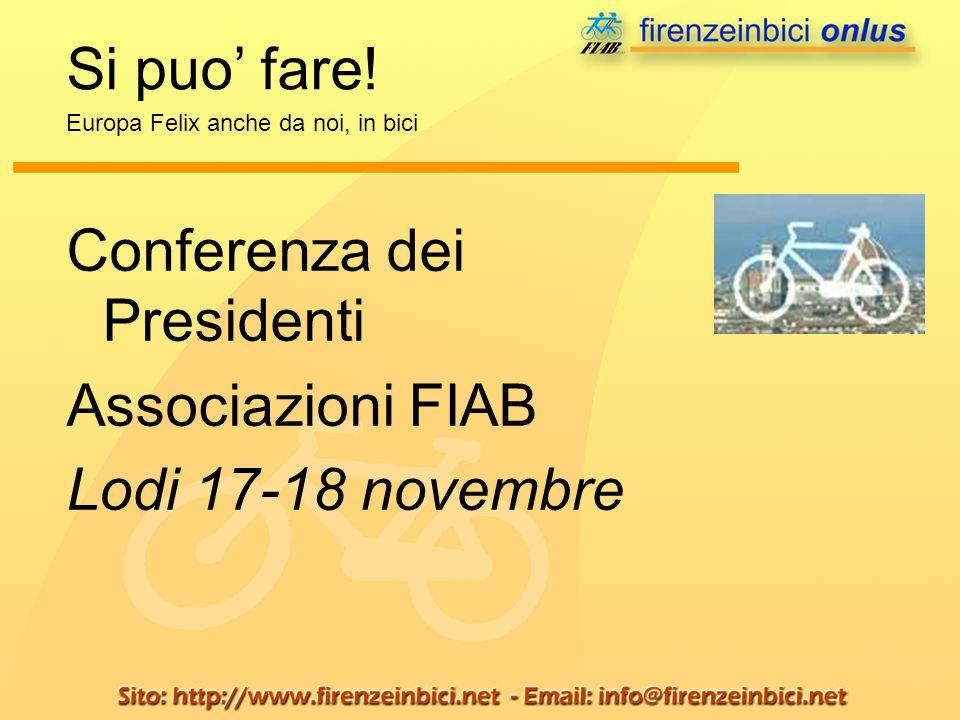 Conferenza dei Presidenti Associazioni FIAB Lodi 17-18 novembre